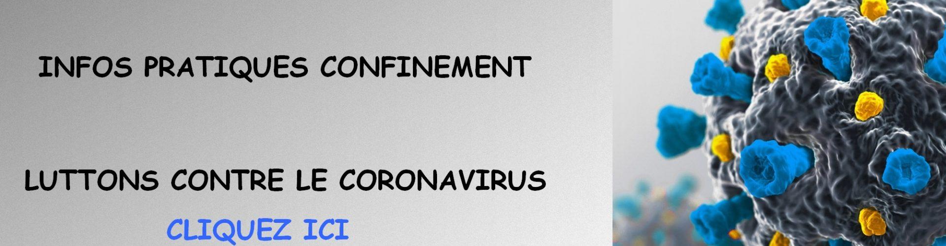 INFOS PRATIQUES CONFINEMENT A